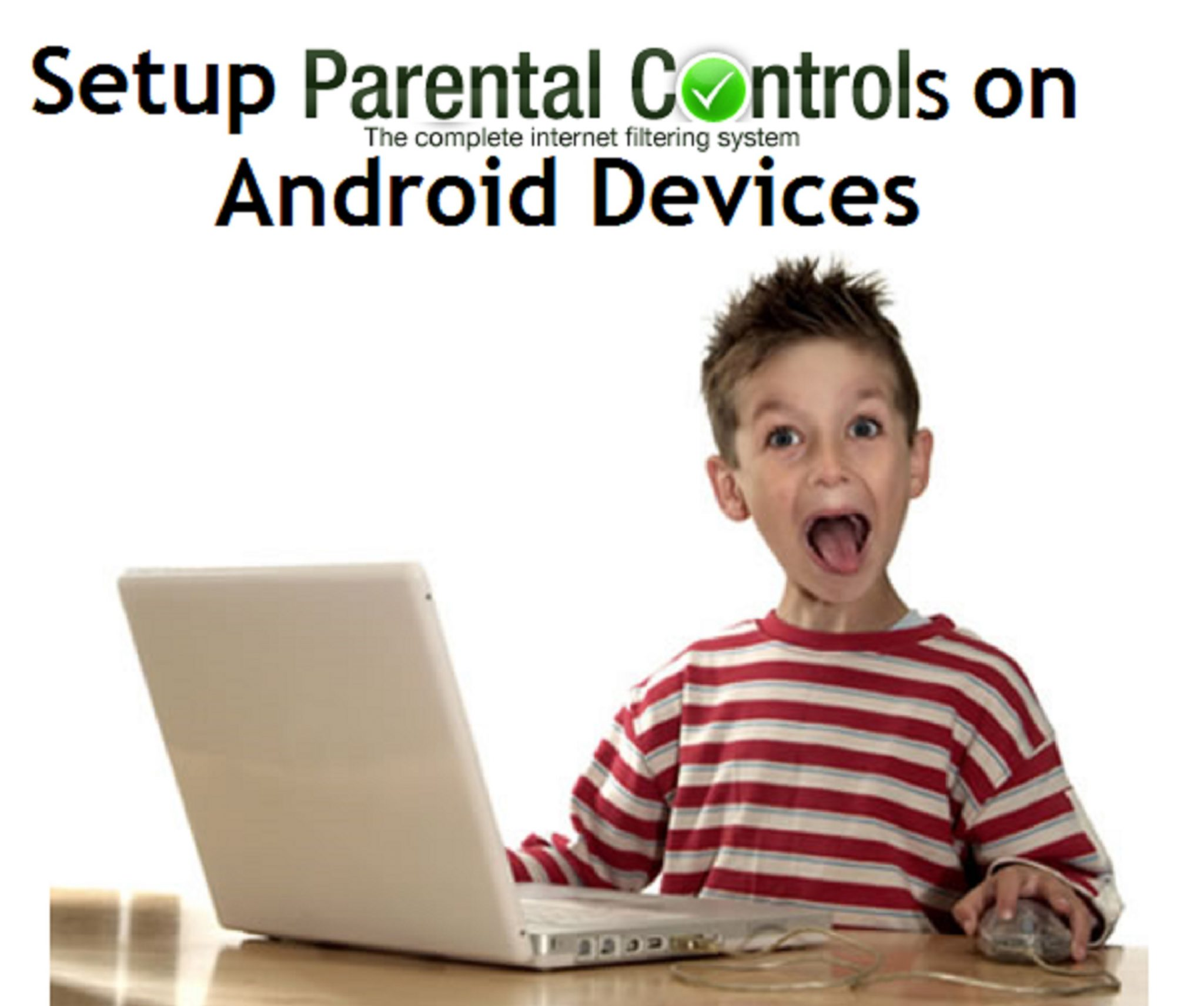 Setup Parental Controls on Android