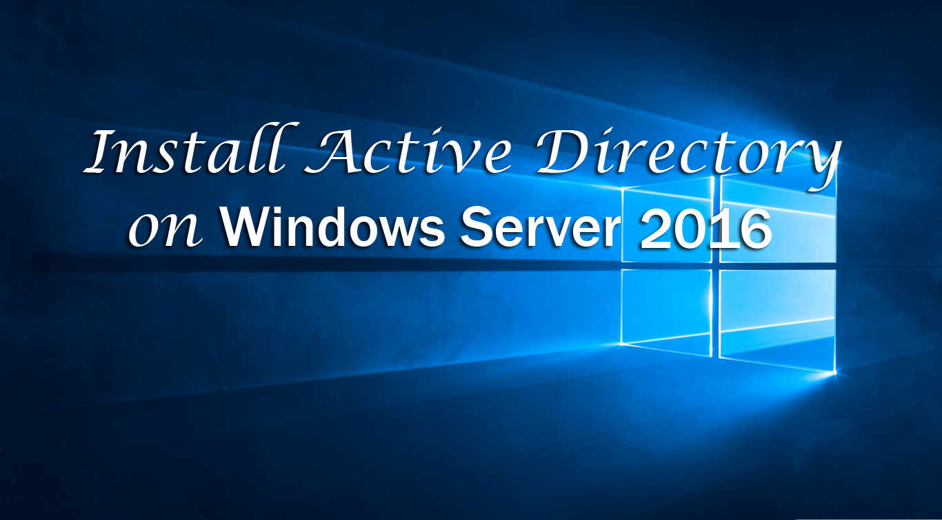 Install Active Directory on Windows Server