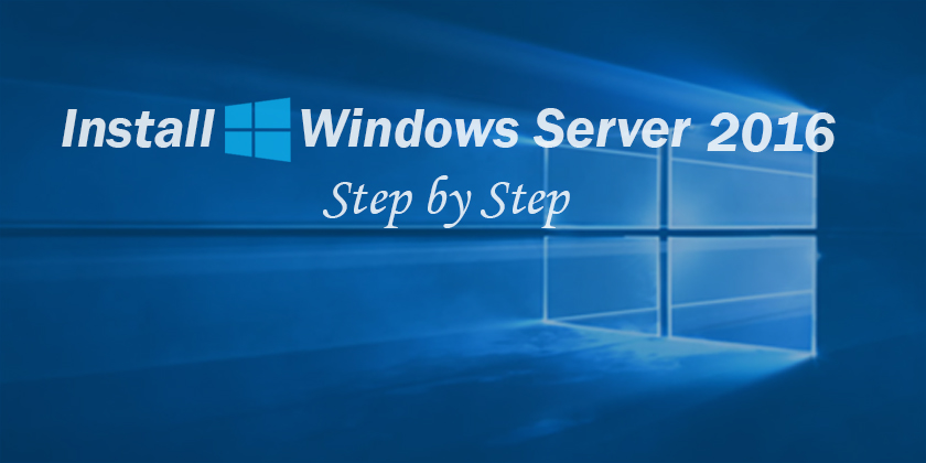 Install Windows Server 2016