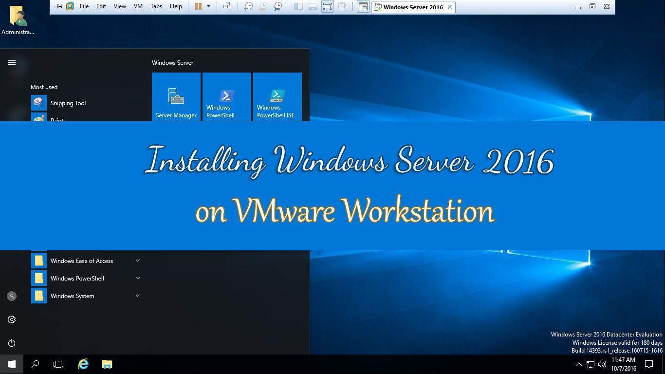 Install Windows Server 2016 on VMware Workstation step by