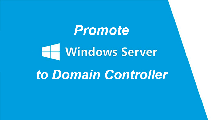 Promte Windows Server to Domain Controller